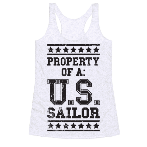 Property Of A U.S. Sailor Racerback Tank Top
