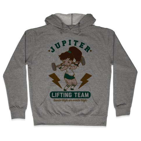 Jupiter Lifting Team Workout Parody Hooded Sweatshirt