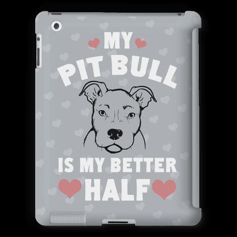 My Pit Bull is My Better Half