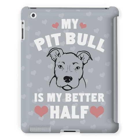 My Pit Bull is My Better Half