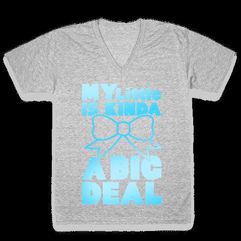 My Little Is Kinda A Big Deal V-Neck Tee Shirt