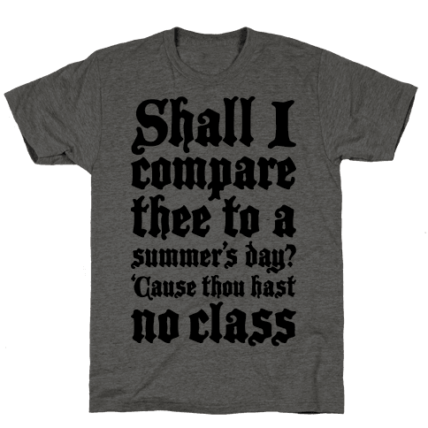 Shall I Compare Thee To A Summers Day? Mens T-Shirt