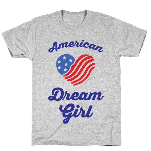 American Dream Girl T-Shirt