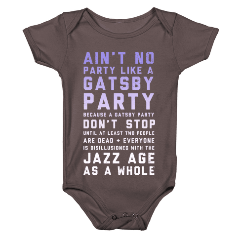 Ain't No Party Like a Gatsby Party (Original) Baby One-Piece