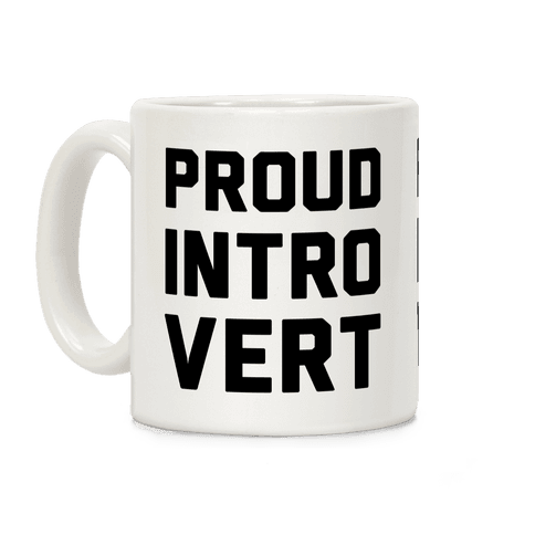 Proud Introvert Coffee Mug