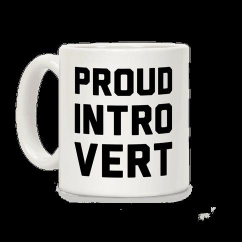 Proud Introvert Coffee Mug