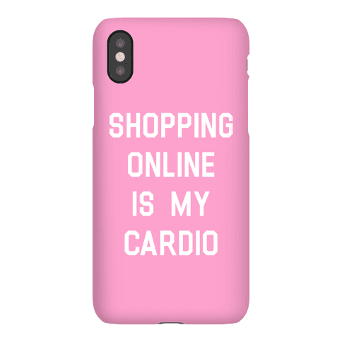 Shopping Online is My Cardio Phone Case
