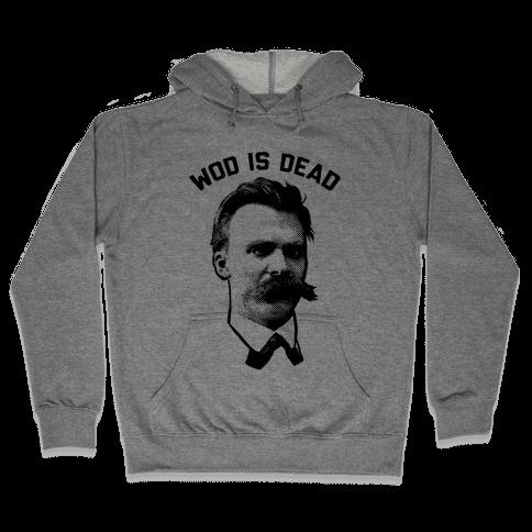 WOD is Dead Hooded Sweatshirt