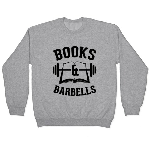 Books & Barbells Pullover