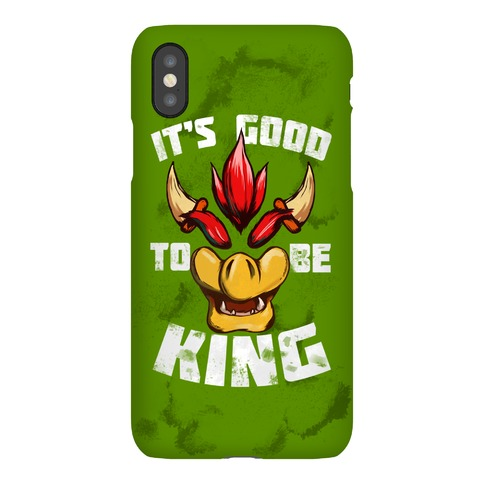 It's Good to be King Phone Case