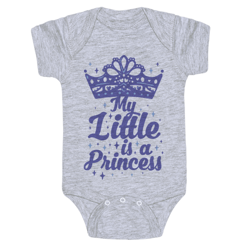 My Little Is A Princess Baby Onesy
