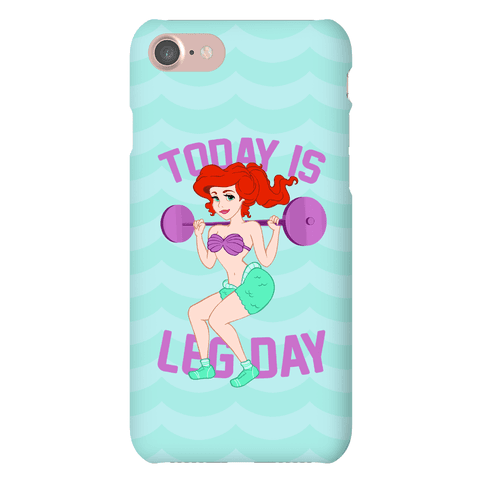 Today Is Leg Day Phone Case