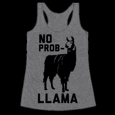 No Prob-llama Racerback Tank Top