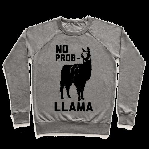 No Prob-llama Pullover