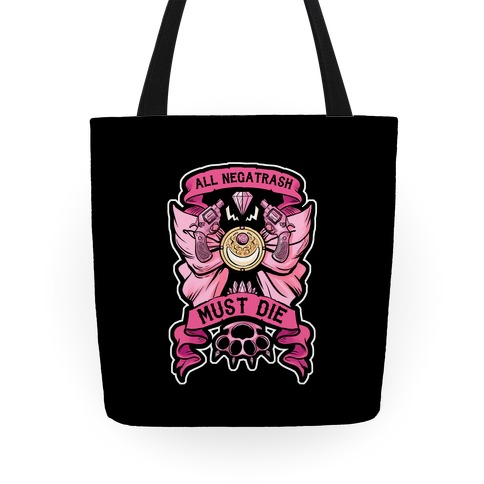 All Negatrash Must Die Tote
