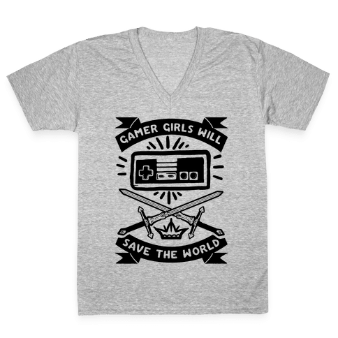 Gamer Girls Will Save The World V-Neck Tee Shirt