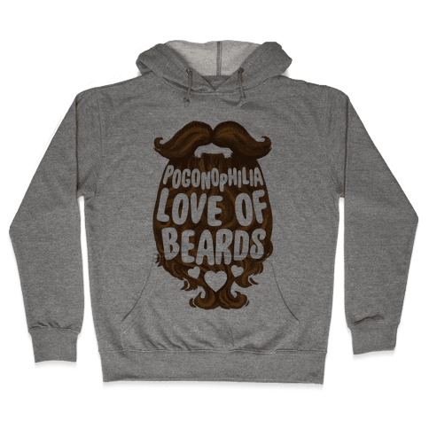 Pogonophilia: The Love Of Beards Hooded Sweatshirt