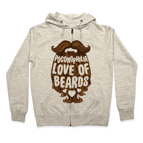 Pogonophilia: The Love Of Beards Zip Hoodie