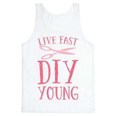 Live Fast DIY Young Tank Top