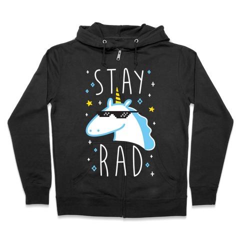 Stay Rad Unicorn Zip Hoodie