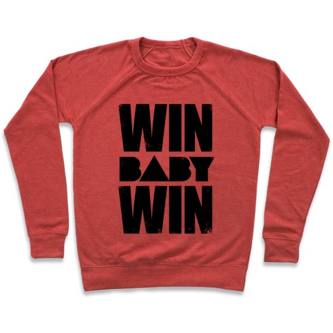 Win Baby Win Pullover