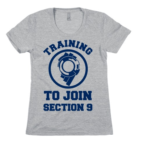 Training To Join Section 9 Womens T-Shirt