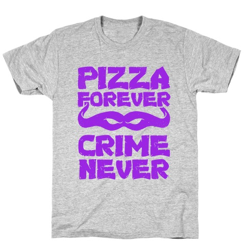 Pizza Forever Crime Never (Purple) Mens T-Shirt