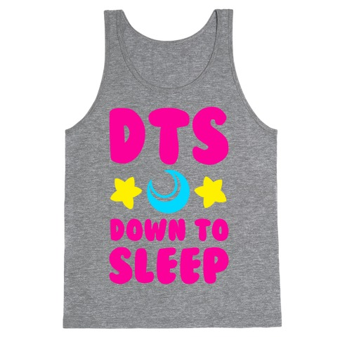 DTS. Down to Sleep Tank Top