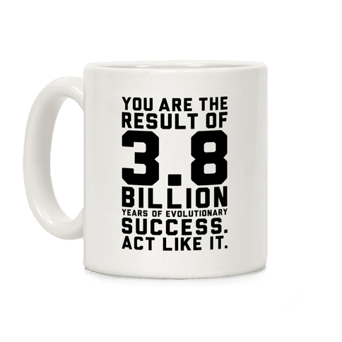 Evolutionary Success Coffee Mug