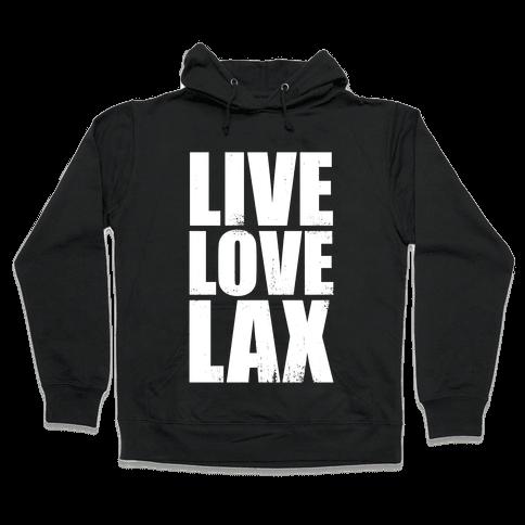 Live, Love, Lax (Dark Tank) Hooded Sweatshirt
