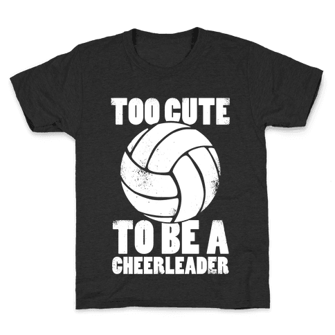 Too Cute To Be a Cheerleader (White Ink) Kids T-Shirt