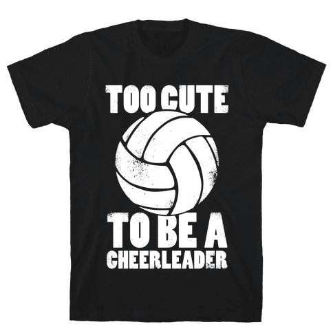 Too Cute To Be a Cheerleader (White Ink) Mens T-Shirt