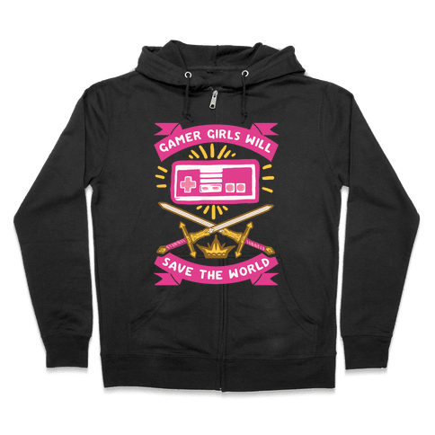 Gamer Girls Will Save The World Zip Hoodie