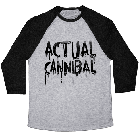 Actual Cannibal Baseball Tee