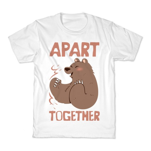 Bearly Apart, Always Together (Right) Kids T-Shirt