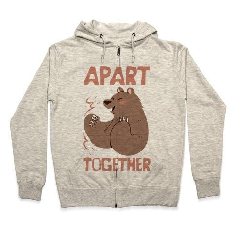 Bearly Apart, Always Together (Right) Zip Hoodie