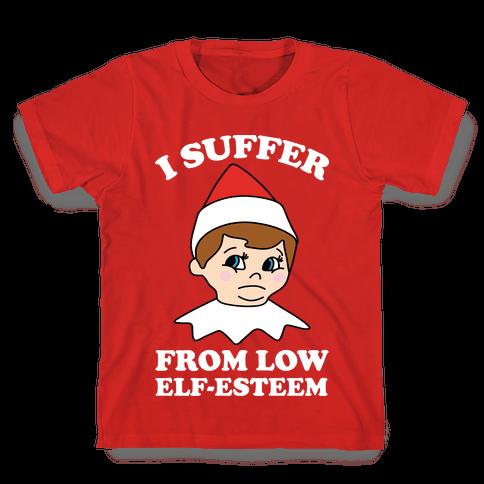 I Suffer From Low Elf Esteem Christmas Kids T-Shirt