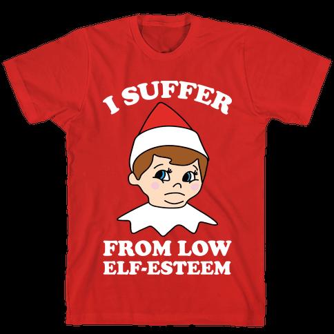 I Suffer From Low Elf Esteem Christmas Mens T-Shirt