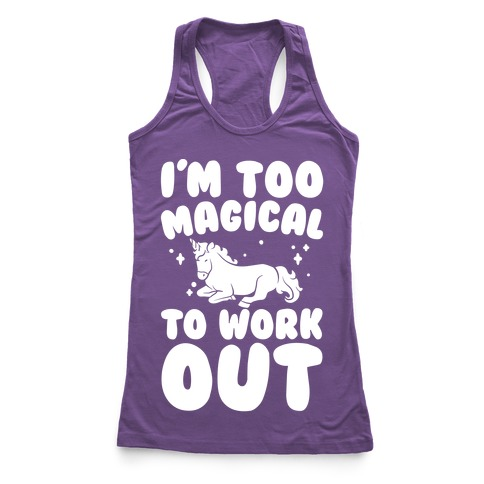 Too Magical To Work Out Unicorn White Print Racerback Tank Top