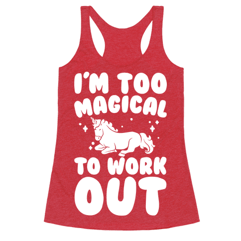 Too Magical To Work Out Unicorn White Print