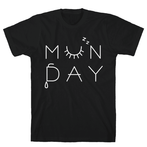 Monday Mens T-Shirt