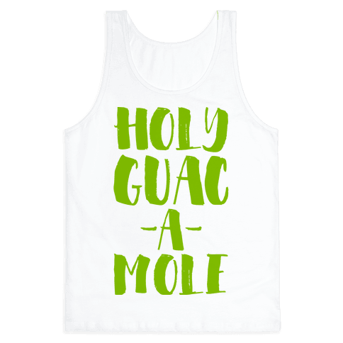 Holy Guacamole!  Tank Top