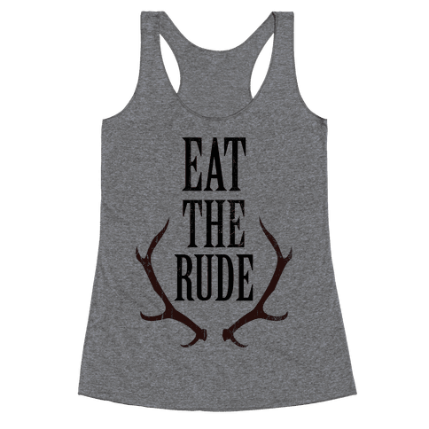 Eat The Rude Racerback Tank Top