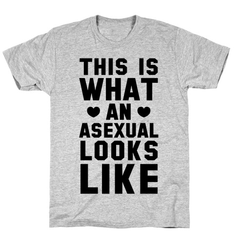 This is What an Asexual Looks Like Mens T-Shirt