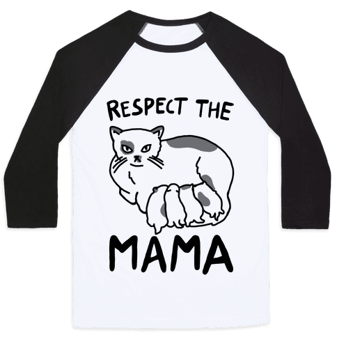 Respect The Mama Baseball Tee