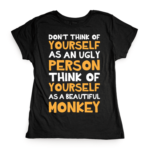 Beautiful Monkey Womens T-Shirt