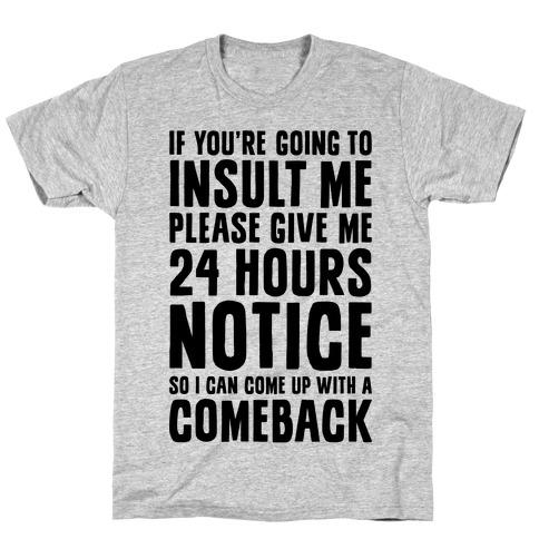 Insult Comeback T-Shirt