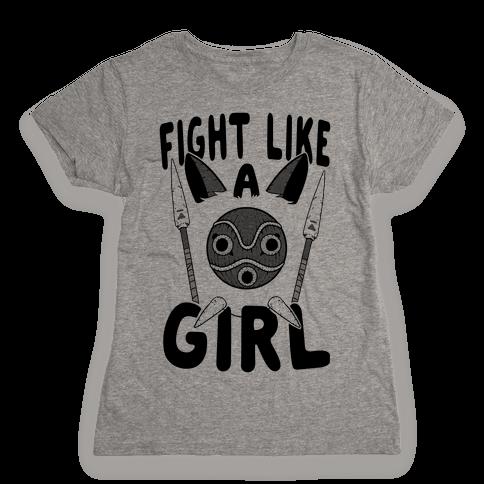 Fight Like A Girl San Parody Womens T-Shirt