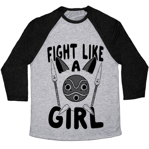 Fight Like A Girl San Parody Baseball Tee