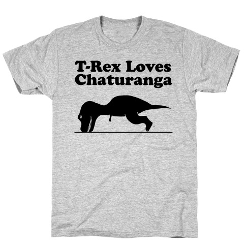 T-Rex Loves Chaturanga T-Shirt
